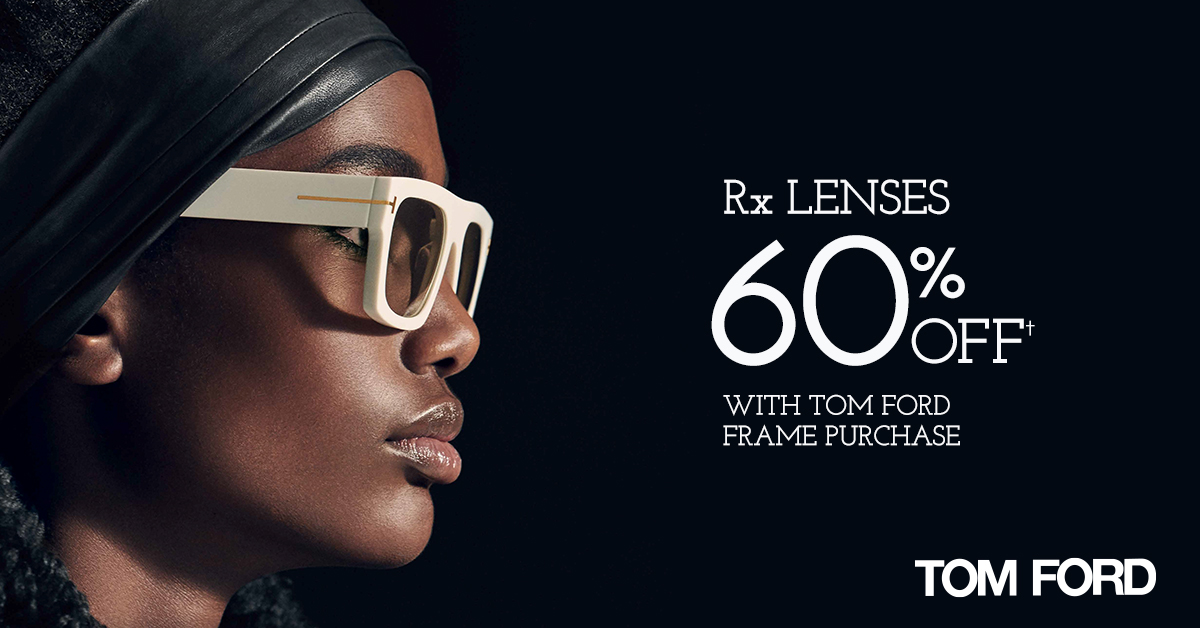 Rx Lenses 60% Off with Tom Ford Frame Purchase