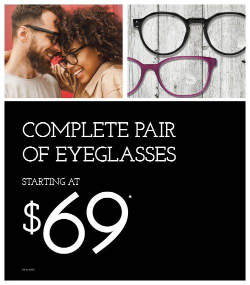 Complete pair of eyeglasses starting at $69