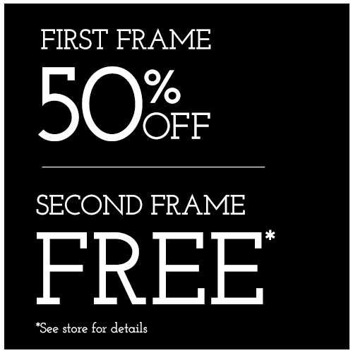 First Frame 50% Off - Second Frame Free
